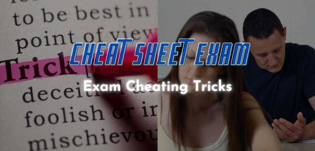 Exam Cheating tricks
