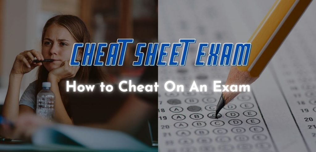How To Cheat On An Exam
