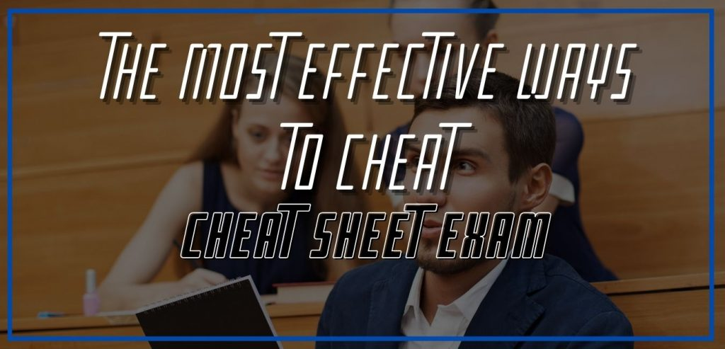 The Most Effective Ways to Cheat